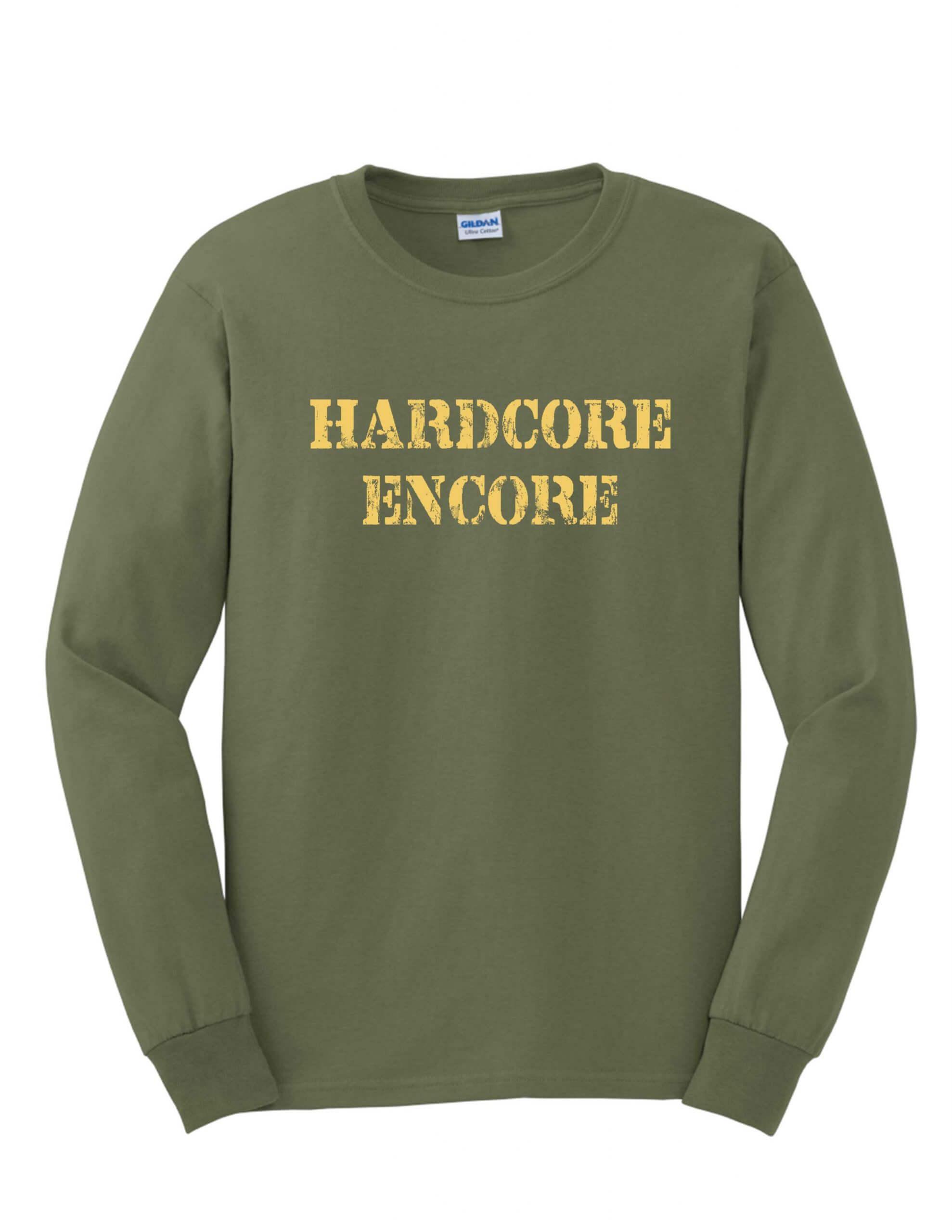 Long Sleeve Hardcore Encore