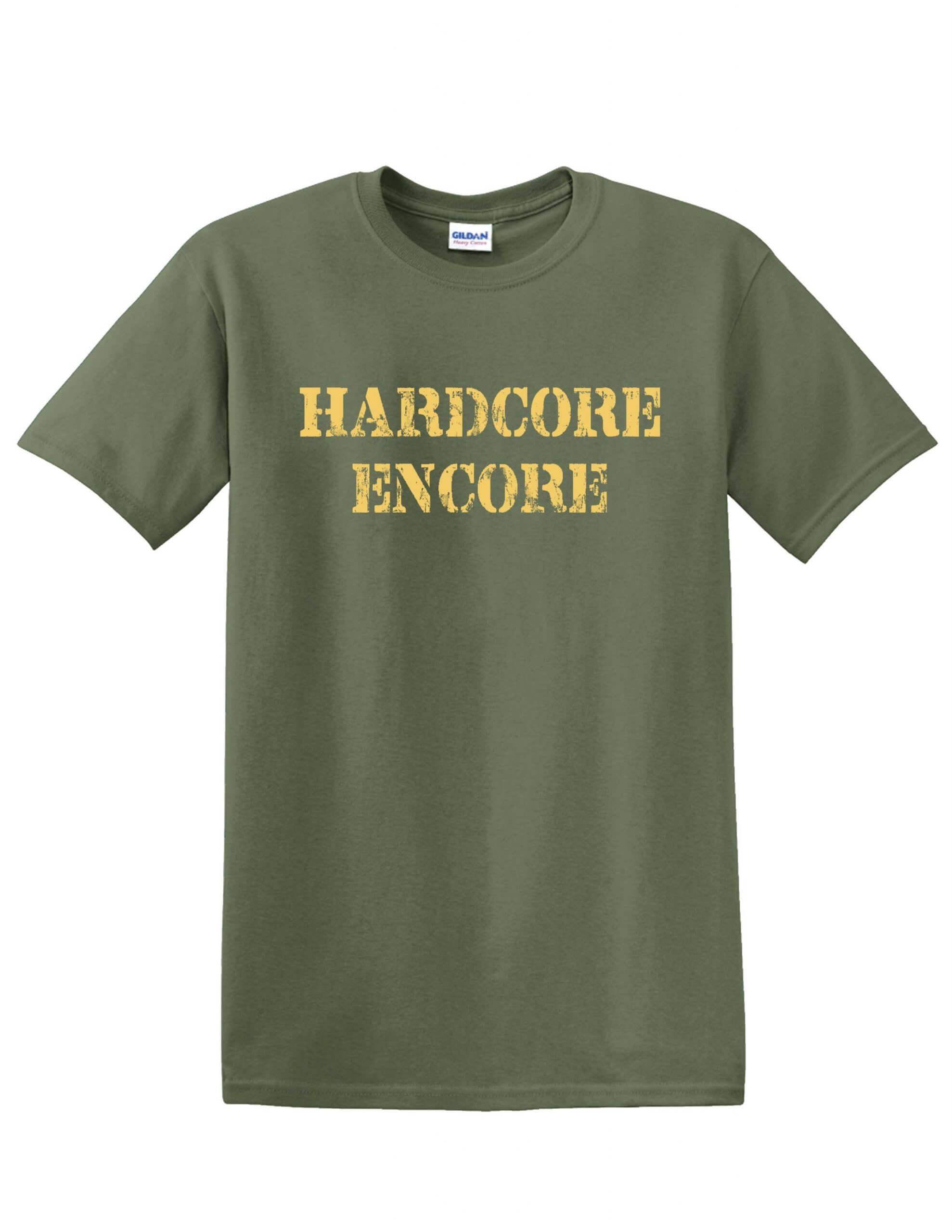 Hardcore Encore Tee